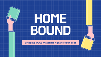 Homebound - bringing USCL materials right to your door