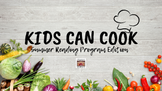 Kids Can Cook Summer Reading Program Edition