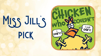 Miss Jill's Pick The Chicken Who Couldn't by Jan Thomas